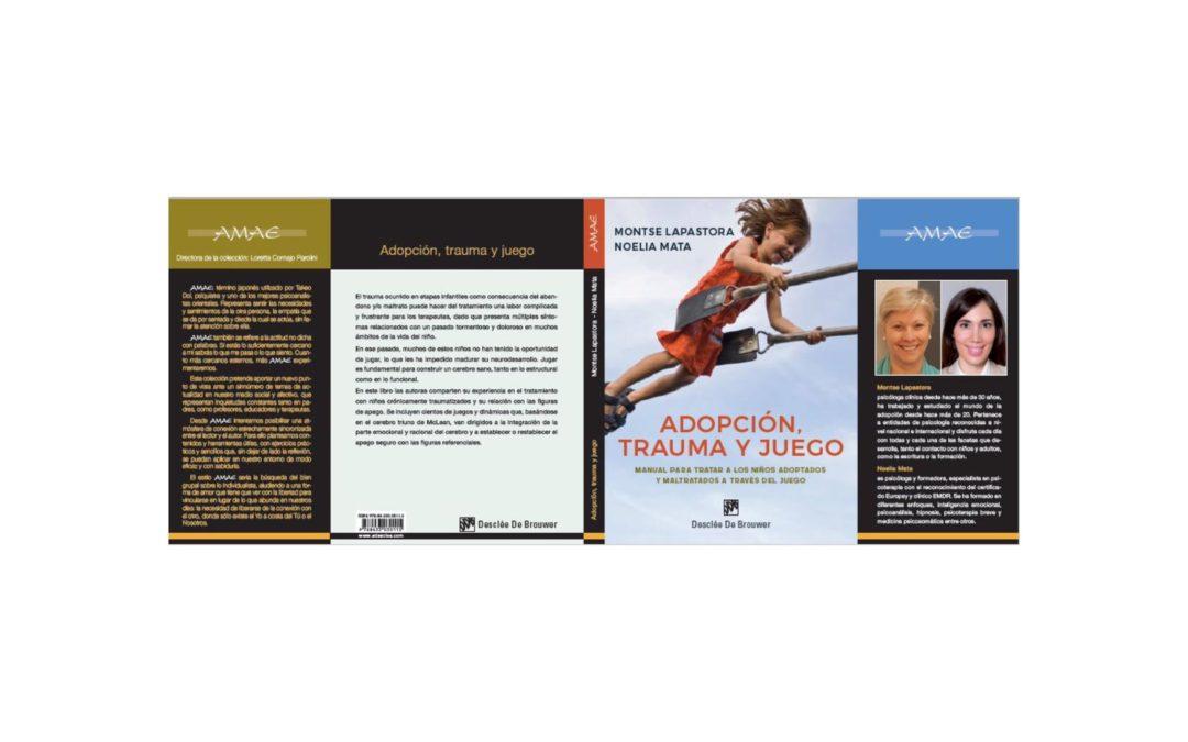 """Nuevo libro de Montse Lapastora """"Adopción, trauma y juego""""."""